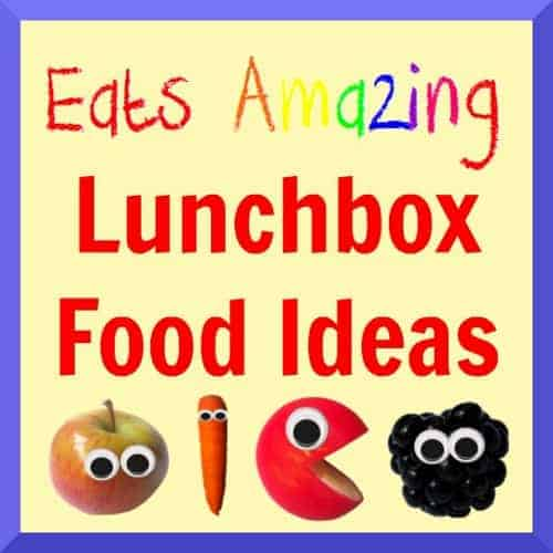 Eats Amazing - Downloadable List of Lunchbox Food Ideas
