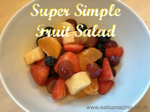 Cooking with Small Child - Simple Fruit Salad a 5 year old can make unassisted - with downloadable recipe sheet