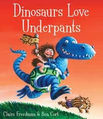 Dinosaurs Love Underpants Book Cover