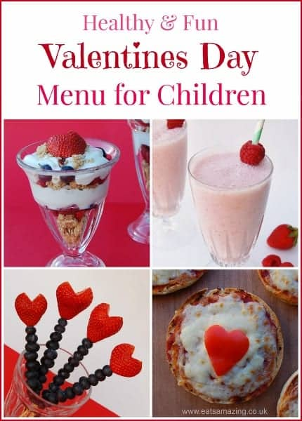 Healthy Valentines Day Food Ideas for Kids - Fun Menu with Kids Breakfast Lunch and Snack Ideas