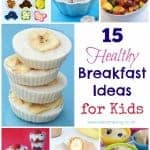 15 Healthy Breakfast Ideas for Kids