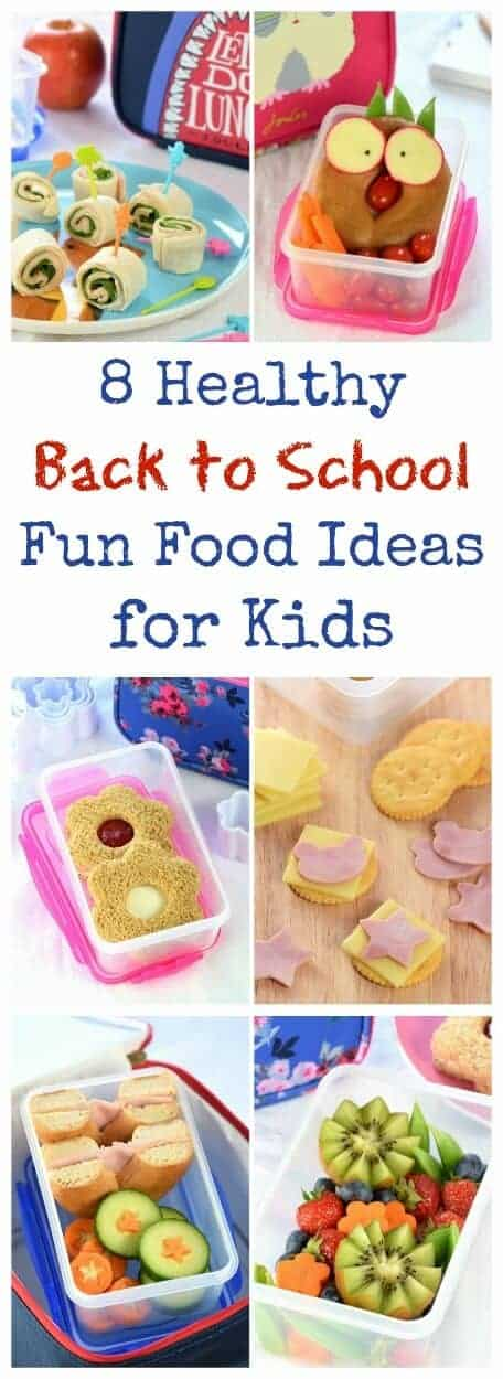Fun healthy back to school food ideas for Cool food ideas for kids
