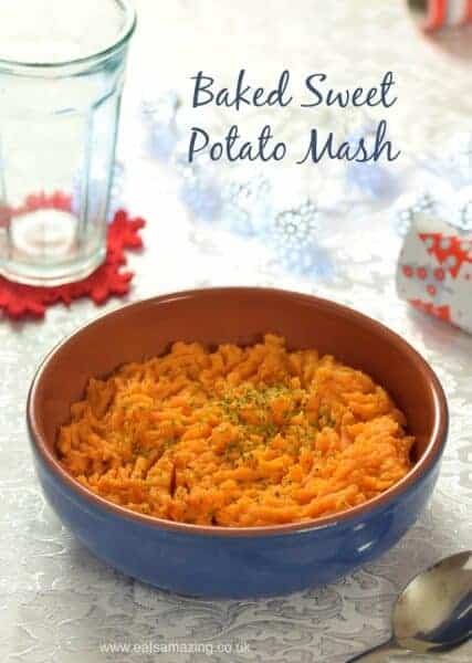 Baked Sweet Potato Mash recipe - Easy baby friendly side dishes that the whole family can enjoy - perfect for a stress free Christmas dinner - Eats Amazing UK
