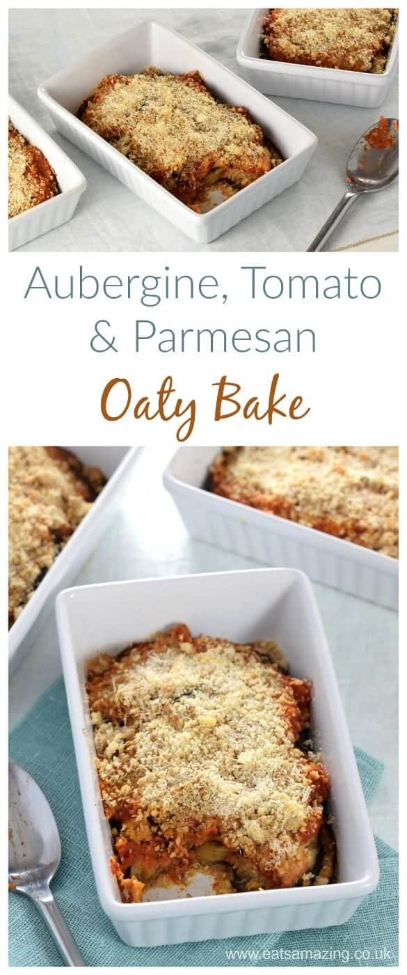 Aubergine - Eggplant - tomato and parmesan oaty bake recipe - a delicious family friendly vegetable side dish or vegetarian main - Eats Amazing UK