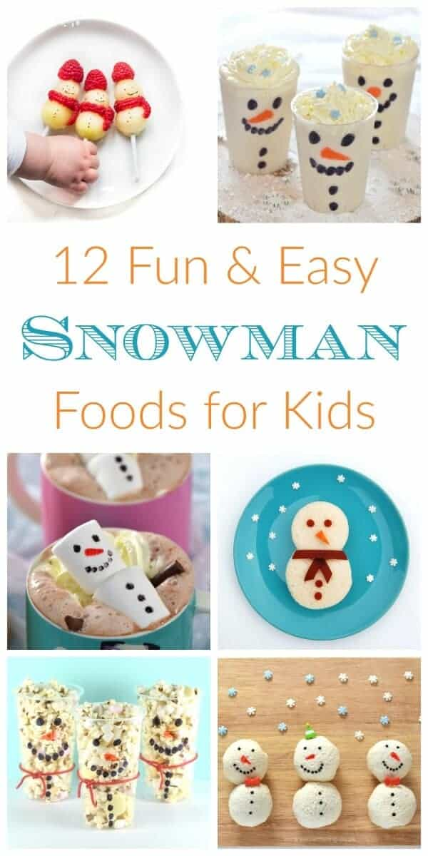 Snowman themed fun food ideas for kids these cute ideas for Cool food ideas for kids