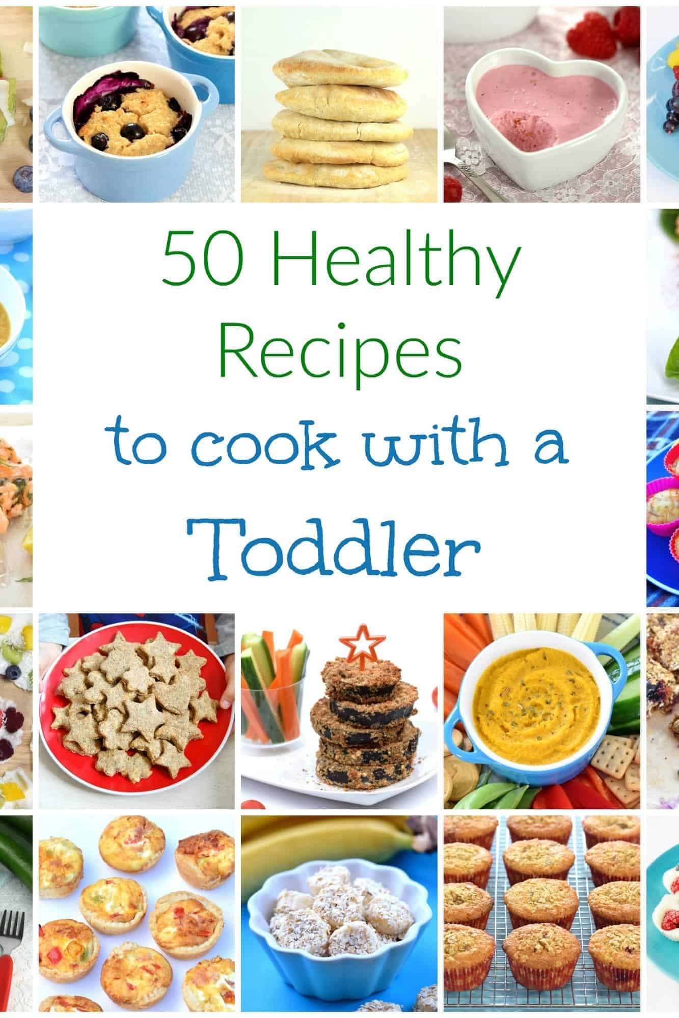 50 easy healthy recipes to cook with young kids and top tips for how to cook with toddlers #cookingwithkids #toddlerfood #kidsfood #kidsinthekitchen #easyrecipes #familyfood #healthykids #healthyrecipes #healthyfood #toddler
