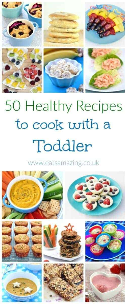 Healthy Cookout Recipes: 50 Healthy Recipes To Cook With Toddlers