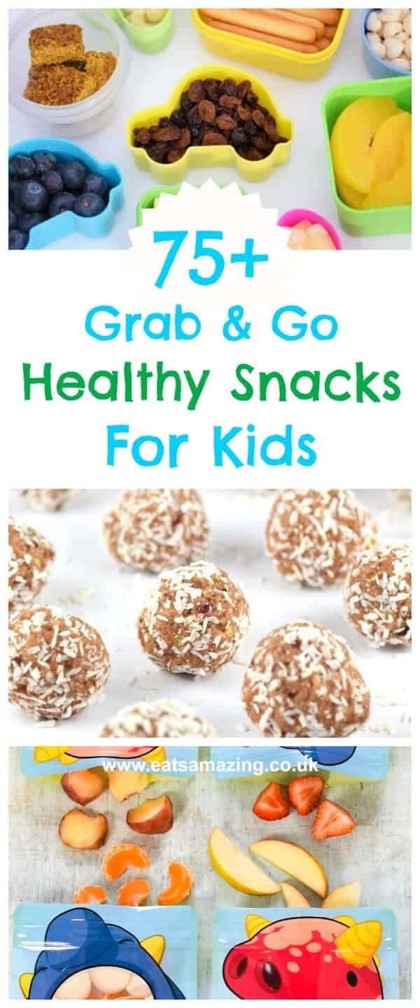 Over 75 healthy snacks for kids - easy quick and perfect for on the go - Eats Amazing UK #snacks #kidsfood #healthykids #healthysnacks #snackideas #afterschool #backtoschool