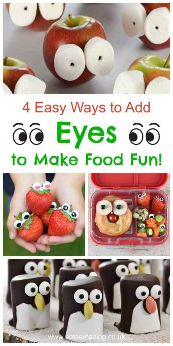 4 Easy ways to add eyes to make fun food for kids - cute and easy fun food tutorials from Eats Amazing UK