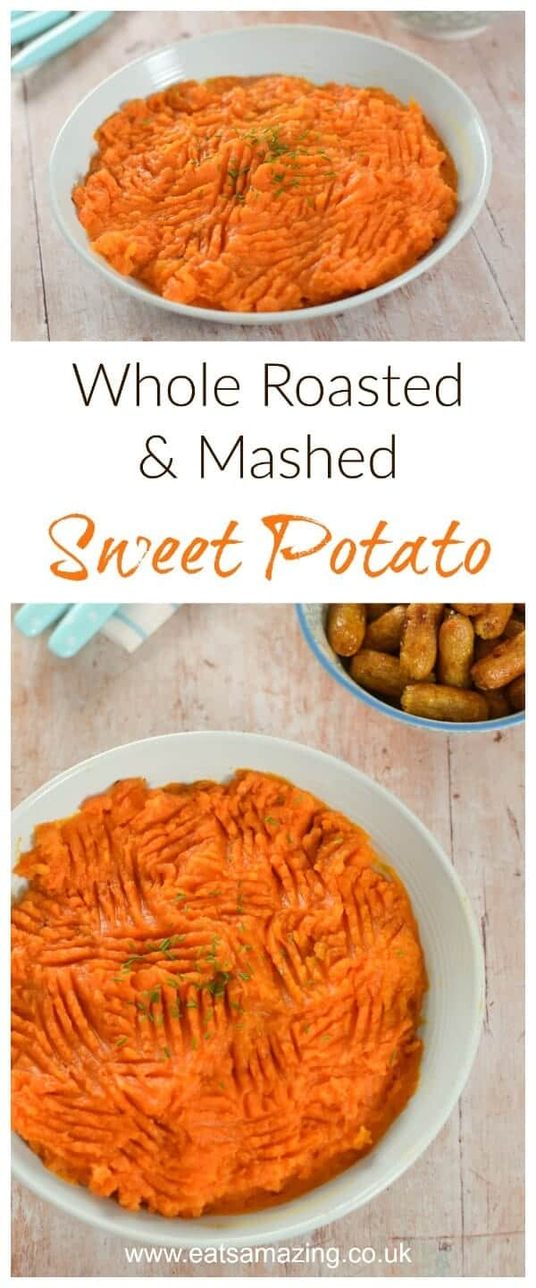 Easiest ever sweet potato mash recipe with whole roast sweet potato and no chopping peeling or boiling needed - Eats Amazing UK #easyrecipe #potatoes #sweetpotato #sidedish #mashedpotatoes #familyfood #kidsfood #recipe #fallrecipes #comfortfood #bonfirenight