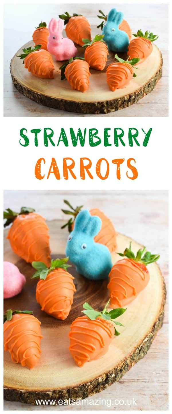Easy Strawberry Carrots Recipe - fun Easter food for kids - Eats Amazing UK #funfood #Easter #easterfood #easterrecipe #kidsfood #foodart #edibleart #desserttable #treat #strawberries #strawberry #carrot #easterbunny #ediblecraft