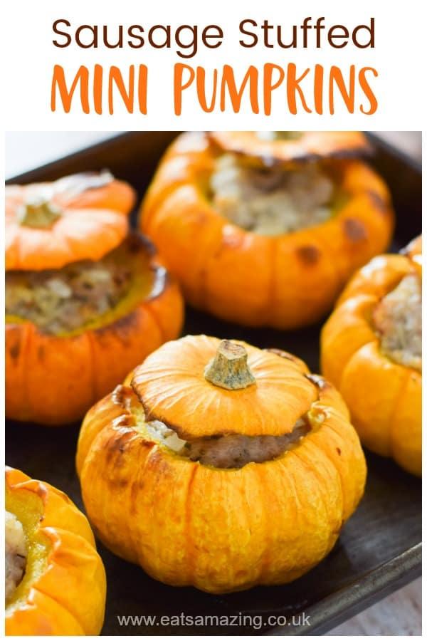 Oven baked sausage stuffed mini pumpkins - a fun autumn meal for kids this Halloween or Bonfire night #EatsAmazing #pumpkinrecipes #Halloweenfood #Bonfirenight #Halloween #familyfood #autumn #fall #kidsfood #funfood #kidsmeal