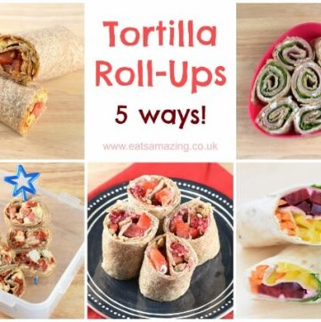 Five easy tortilla roll-up recipes from Eats Amazing UK - great healthy kids lunch box ideas