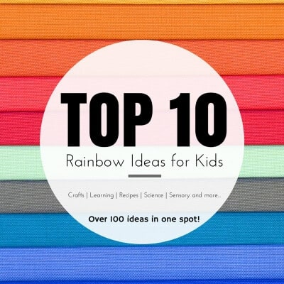 Top 10 Rainbow Ideas for Kids - 250 ideas for crafts play recipes and more