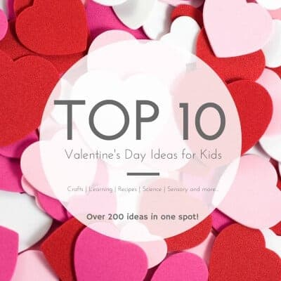 Top 10 Valentines Ideas for Kids - 250 ideas for crafts play recipes and more